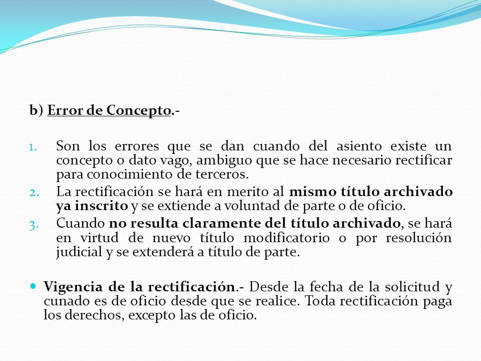 b) Error de Concepto.-