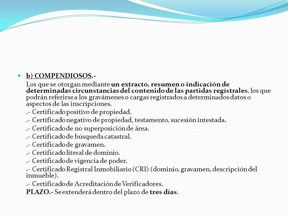 b) COMPENDIOSOS.-