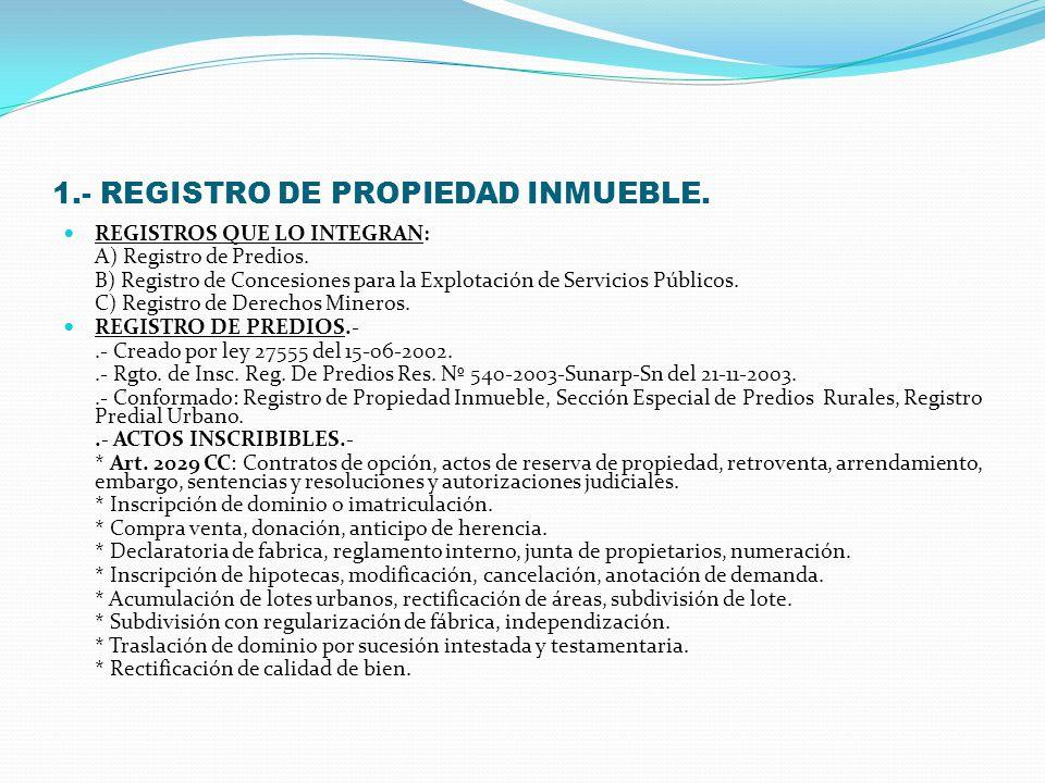 1.- REGISTRO DE PROPIEDAD INMUEBLE.