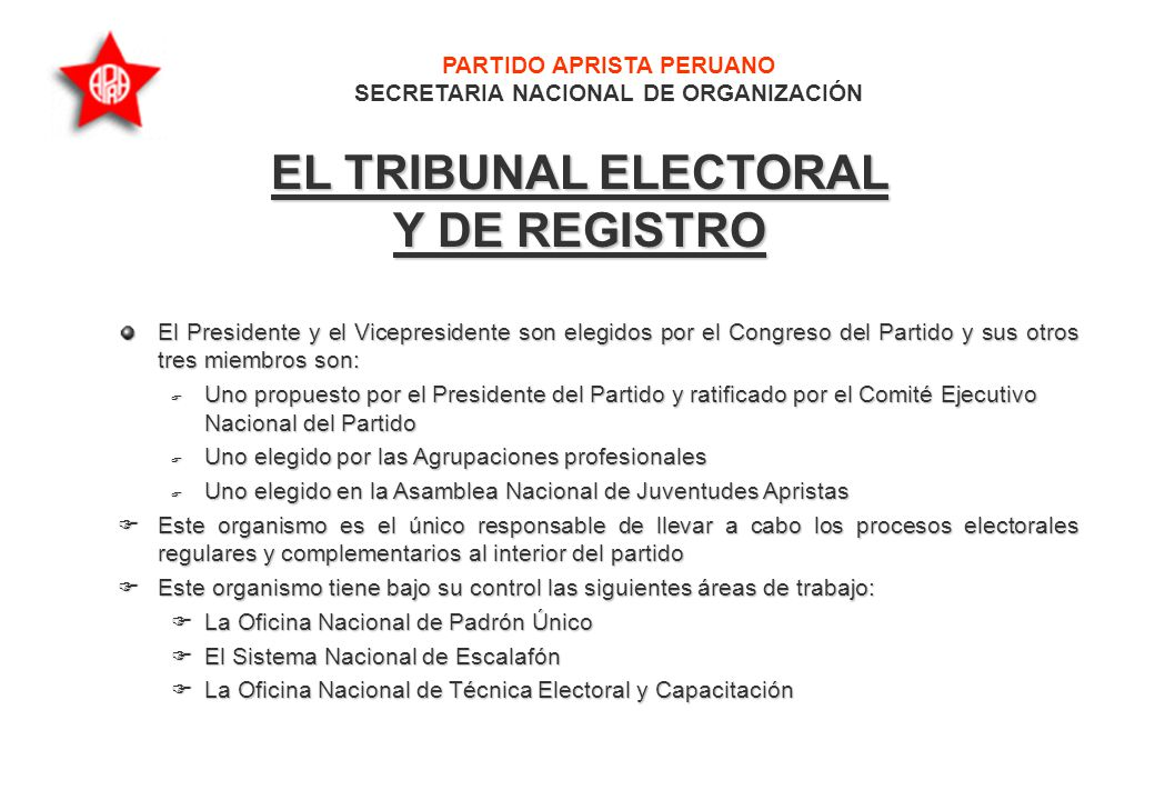 PARTIDO APRISTA PERUANO SECRETARIA NACIONAL DE ORGANIZACIÓN