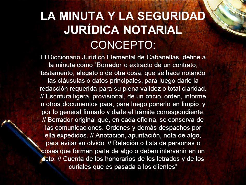 LA MINUTA Y LA SEGURIDAD JURÍDICA NOTARIAL