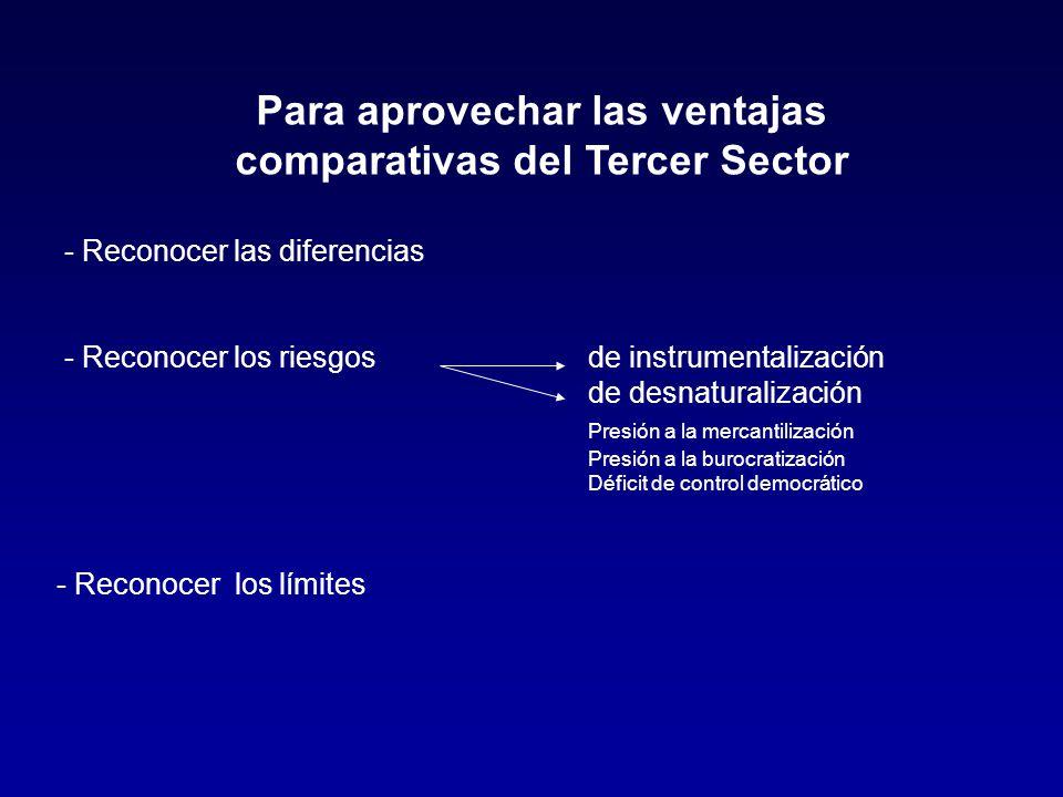 Para aprovechar las ventajas comparativas del Tercer Sector