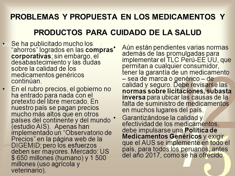 PROBLEMAS Y PROPUESTA EN LOS MEDICAMENTOS Y PRODUCTOS PARA CUIDADO DE LA SALUD