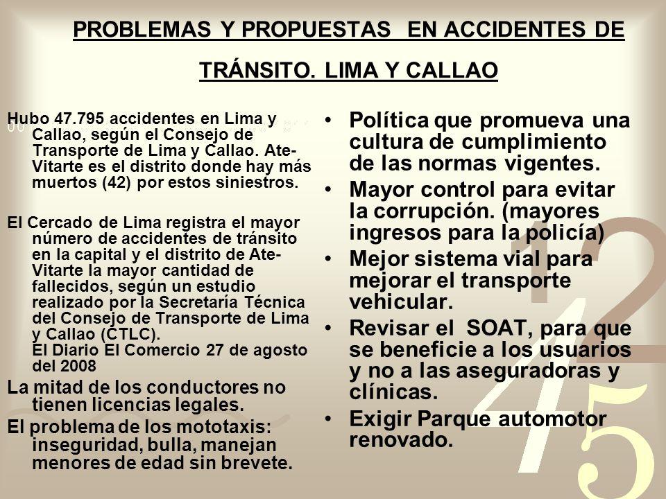 PROBLEMAS Y PROPUESTAS EN ACCIDENTES DE TRÁNSITO. LIMA Y CALLAO