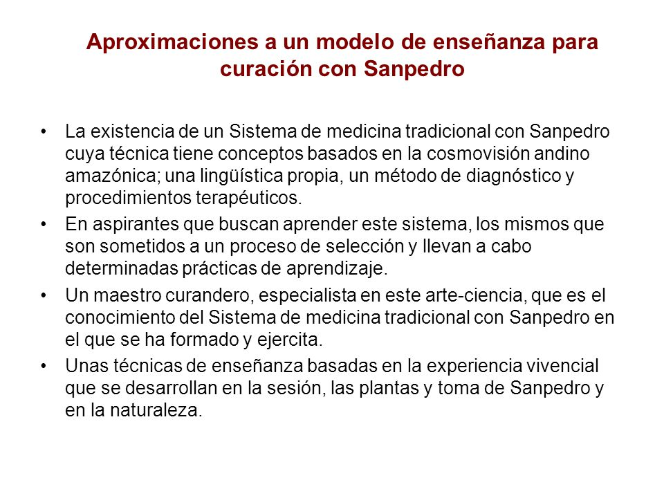 Aproximaciones a un modelo de enseñanza para curación con Sanpedro