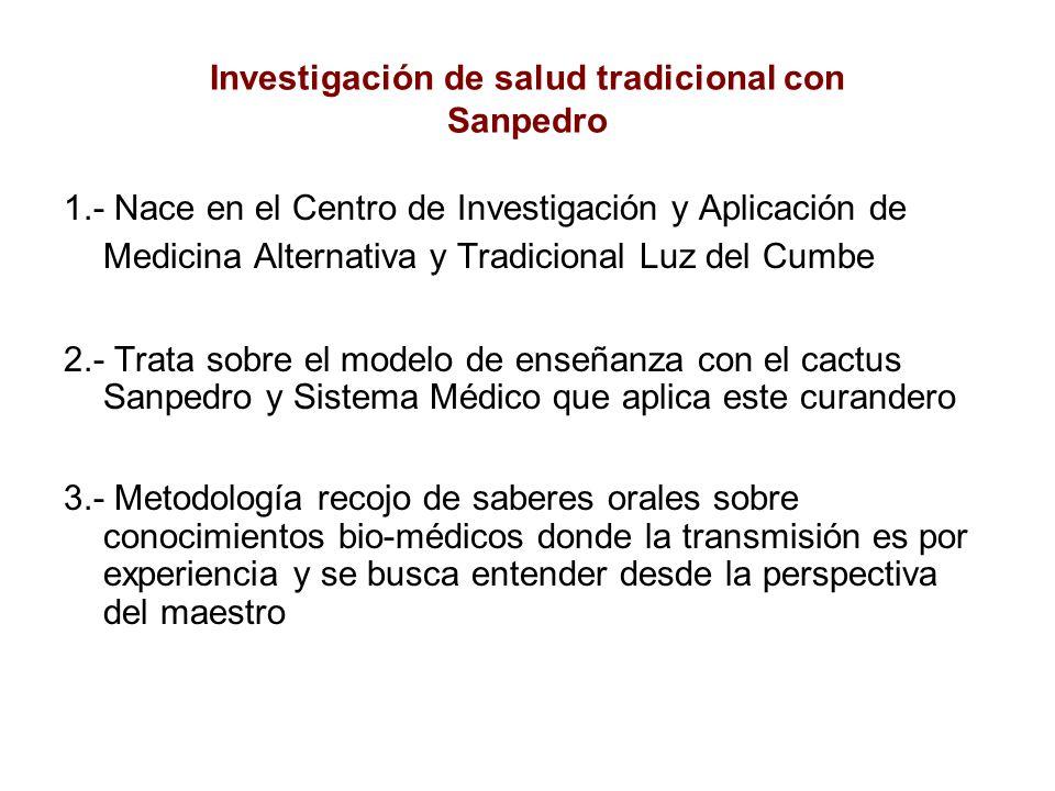 Investigación de salud tradicional con Sanpedro