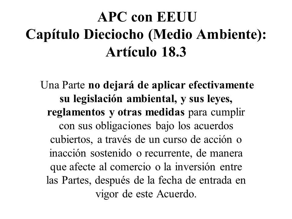 APC con EEUU Capítulo Dieciocho (Medio Ambiente): Artículo 18