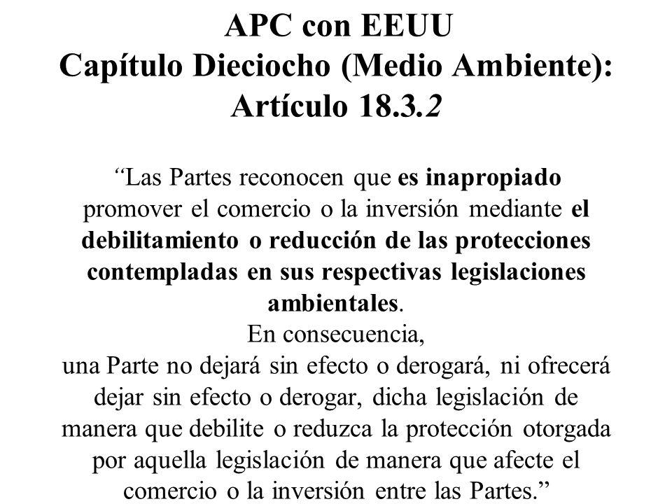 APC con EEUU Capítulo Dieciocho (Medio Ambiente): Artículo 18. 3