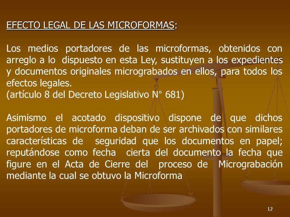 EFECTO LEGAL DE LAS MICROFORMAS: