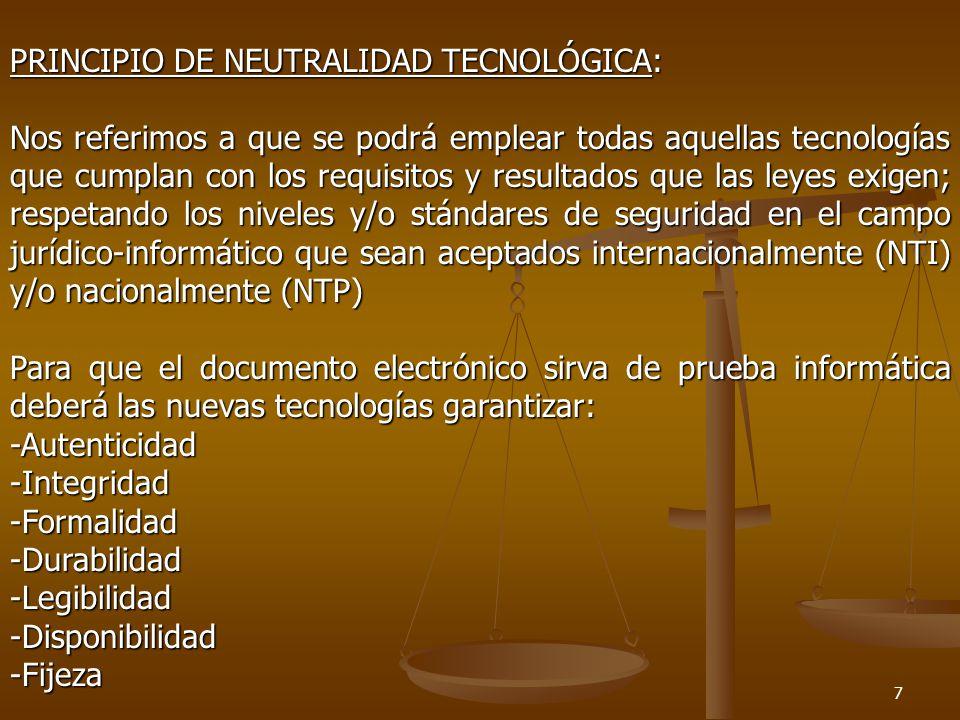 PRINCIPIO DE NEUTRALIDAD TECNOLÓGICA: