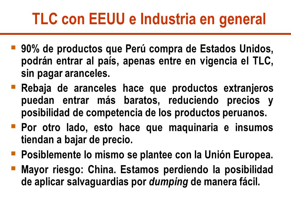 TLC con EEUU e Industria en general