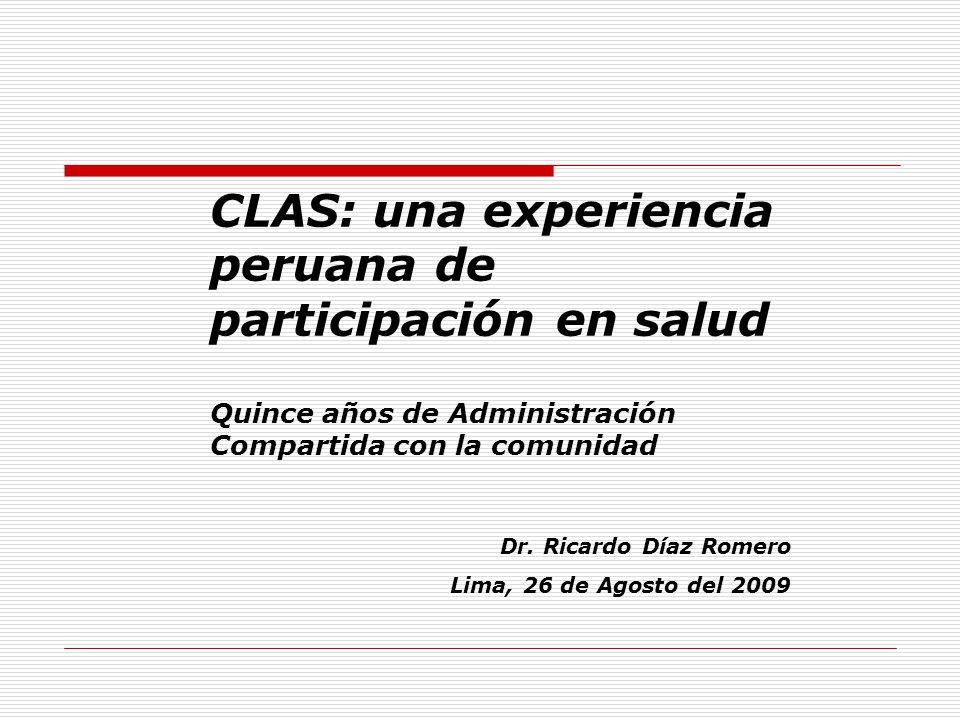 CLAS: una experiencia peruana de participación en salud Quince años de Administración Compartida con la comunidad