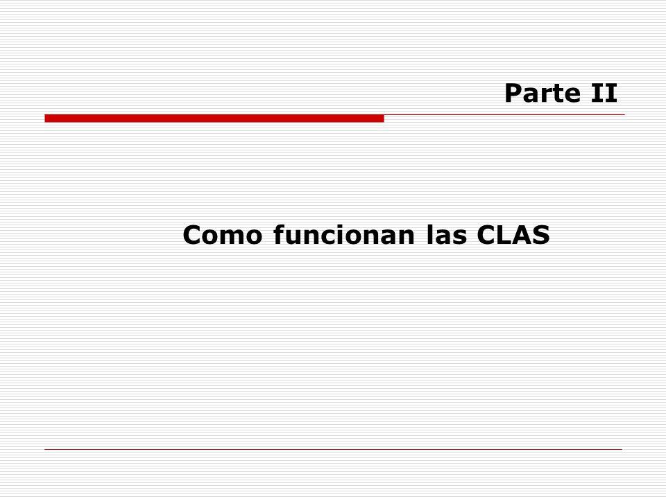 Como funcionan las CLAS
