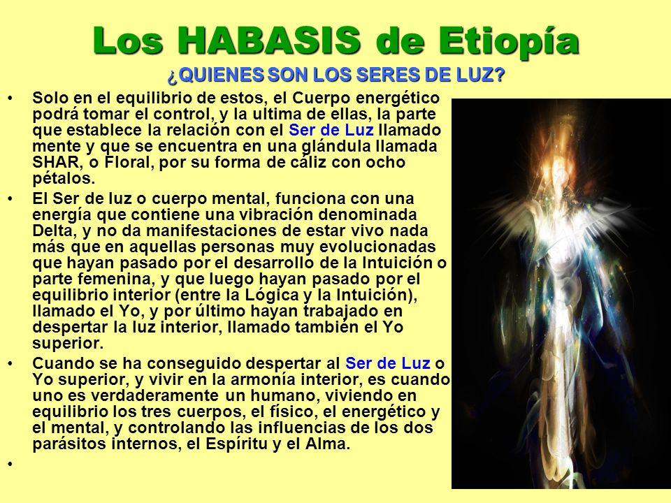 Los HABASIS de Etiopía ¿QUIENES SON LOS SERES DE LUZ