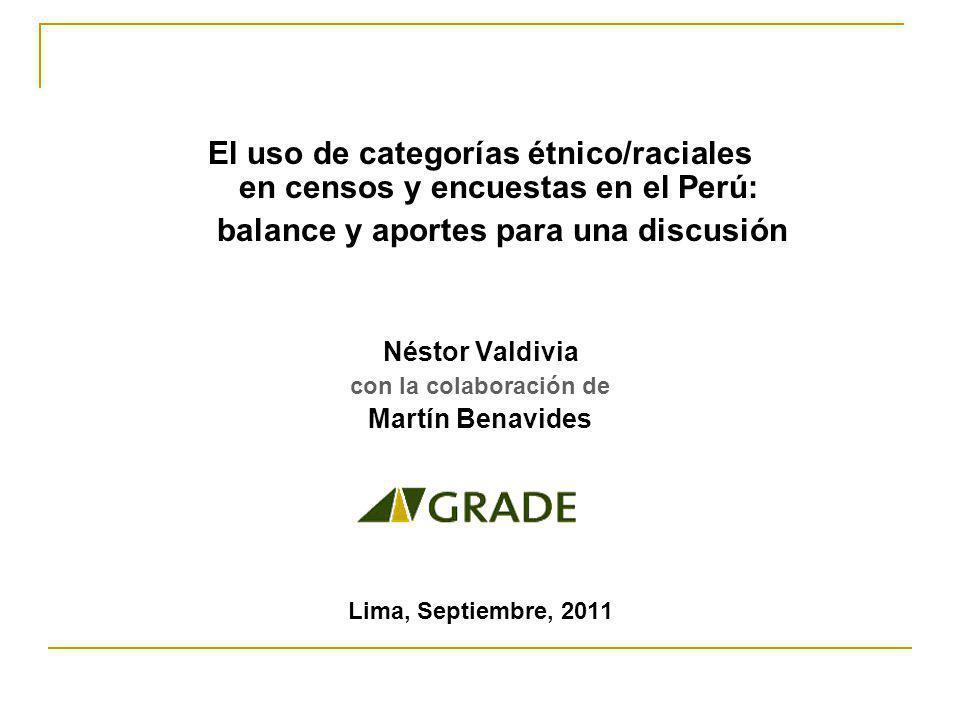 El uso de categorías étnico/raciales en censos y encuestas en el Perú: