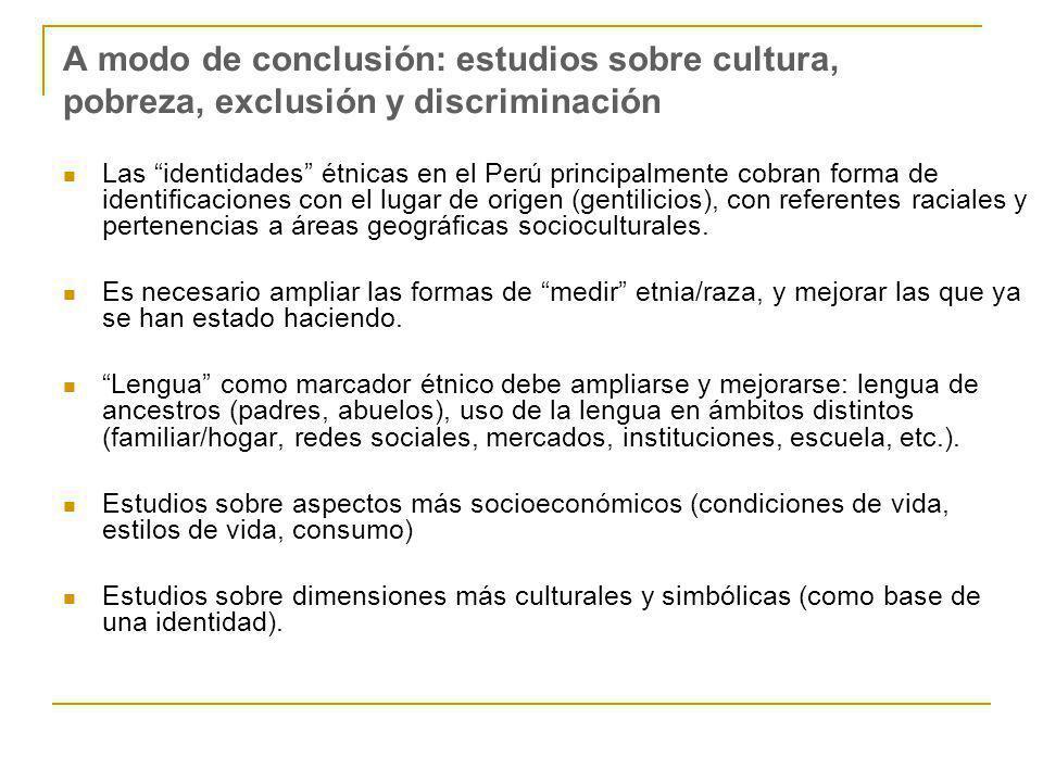 A modo de conclusión: estudios sobre cultura, pobreza, exclusión y discriminación
