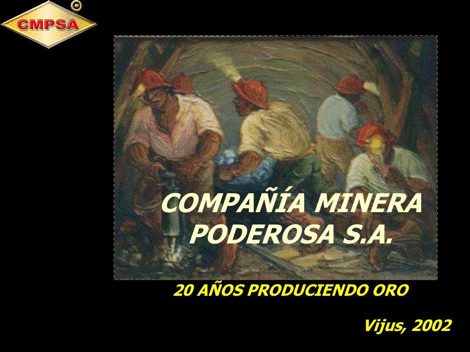 COMPAÑÍA MINERA PODEROSA S.A.