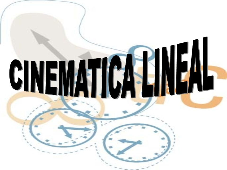 CINEMATICA LINEAL