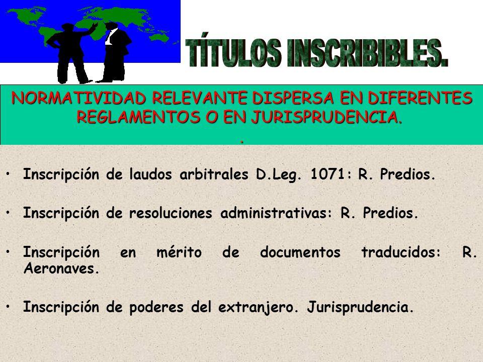TÍTULOS INSCRIBIBLES. NORMATIVIDAD RELEVANTE DISPERSA EN DIFERENTES