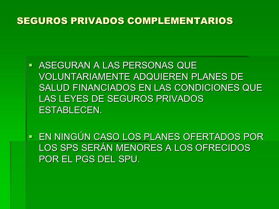SEGUROS PRIVADOS COMPLEMENTARIOS