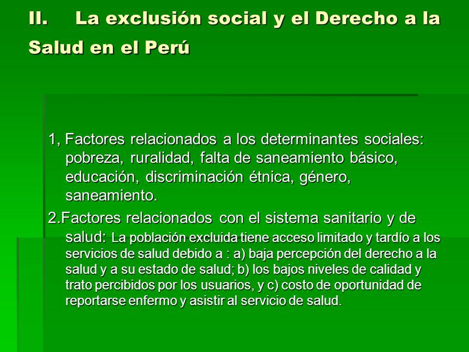 II. La exclusión social y el Derecho a la Salud en el Perú
