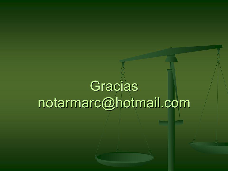 Gracias notarmarc@hotmail.com