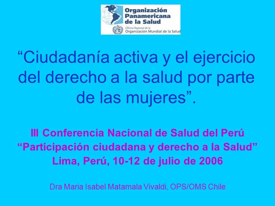 Ciudadanía activa y el ejercicio del derecho a la salud por parte de las mujeres .