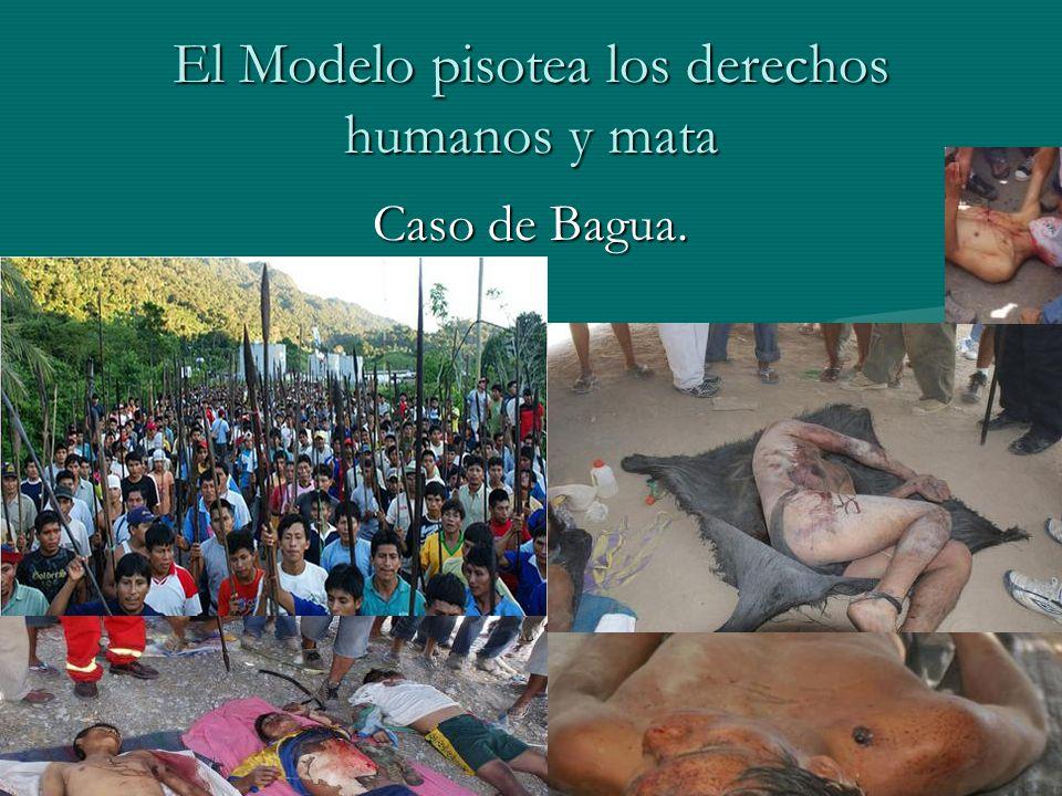 El Modelo pisotea los derechos humanos y mata