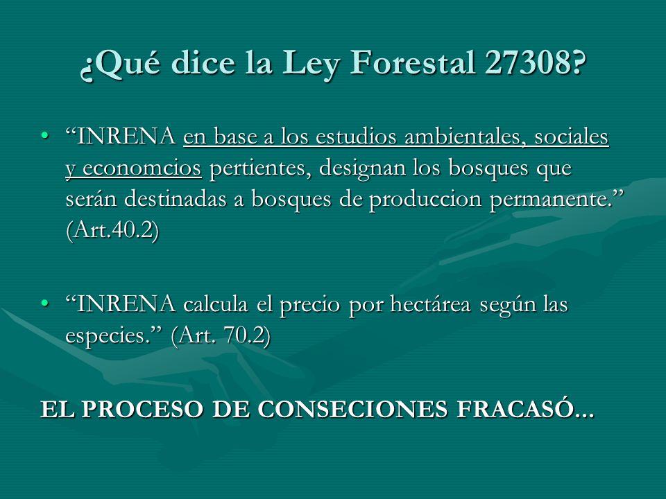 ¿Qué dice la Ley Forestal 27308