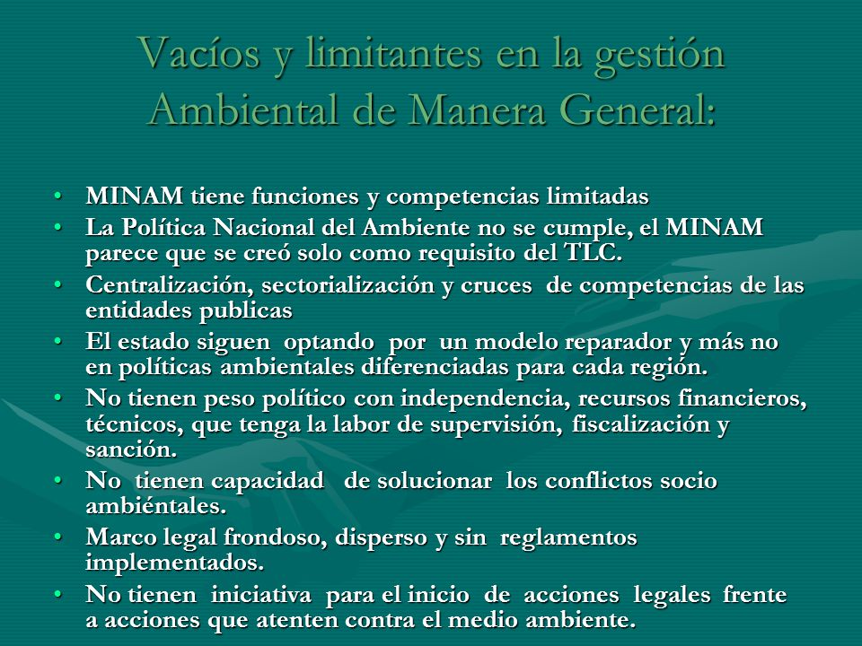 Vacíos y limitantes en la gestión Ambiental de Manera General: