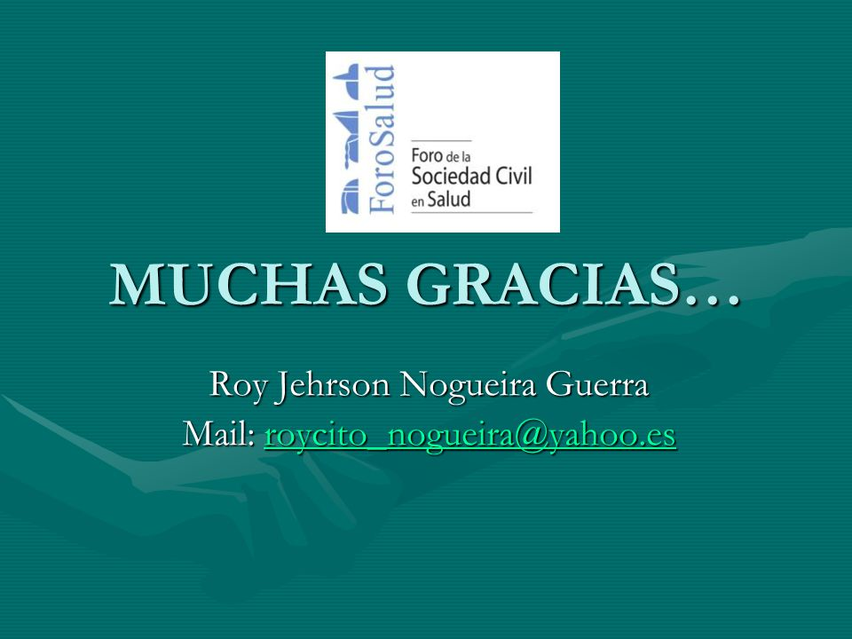 Roy Jehrson Nogueira Guerra Mail: roycito_nogueira@yahoo.es
