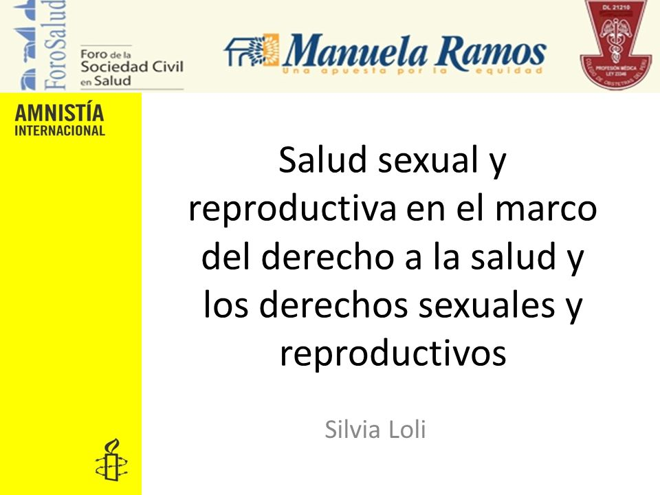 Salud sexual y reproductiva en el marco del derecho a la salud y los derechos sexuales y reproductivos