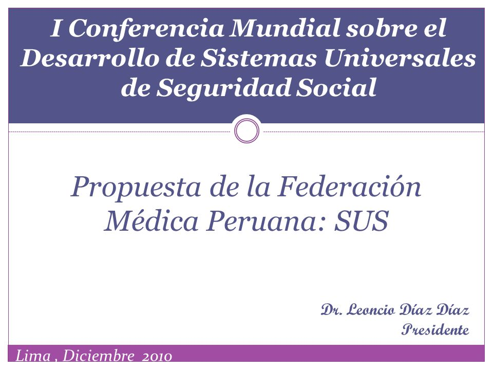 Propuesta de la Federación Médica Peruana: SUS