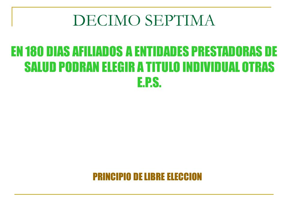 PRINCIPIO DE LIBRE ELECCION