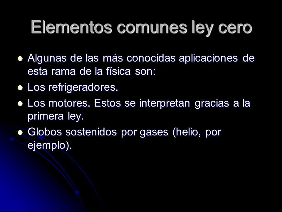 Elementos comunes ley cero