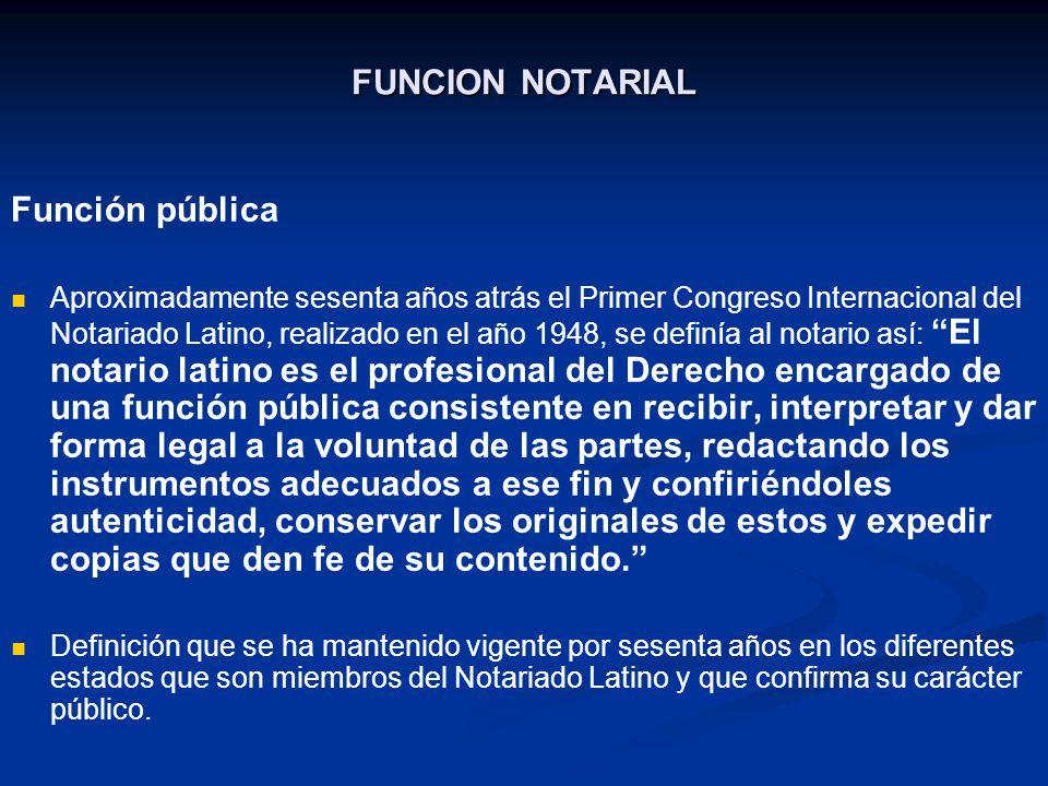 FUNCION NOTARIAL Función pública