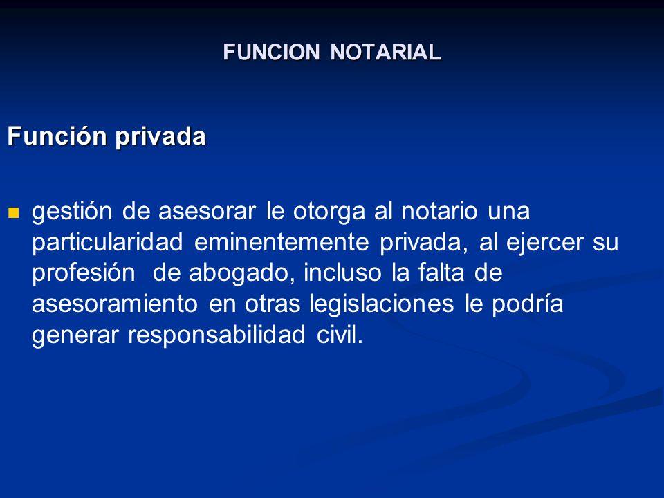 FUNCION NOTARIAL Función privada.
