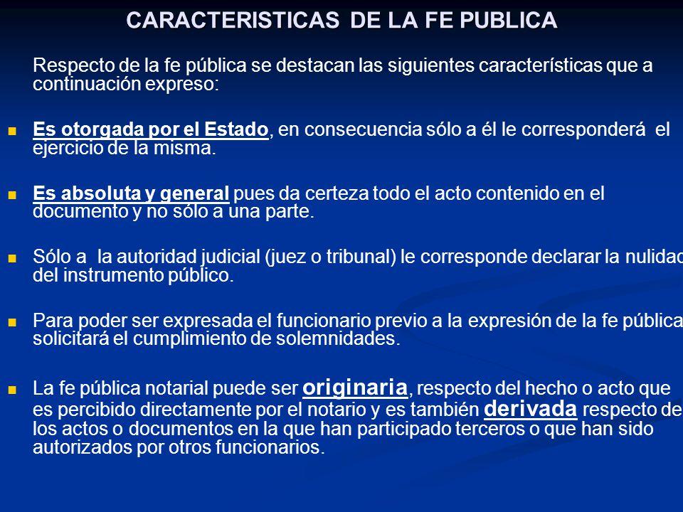 CARACTERISTICAS DE LA FE PUBLICA