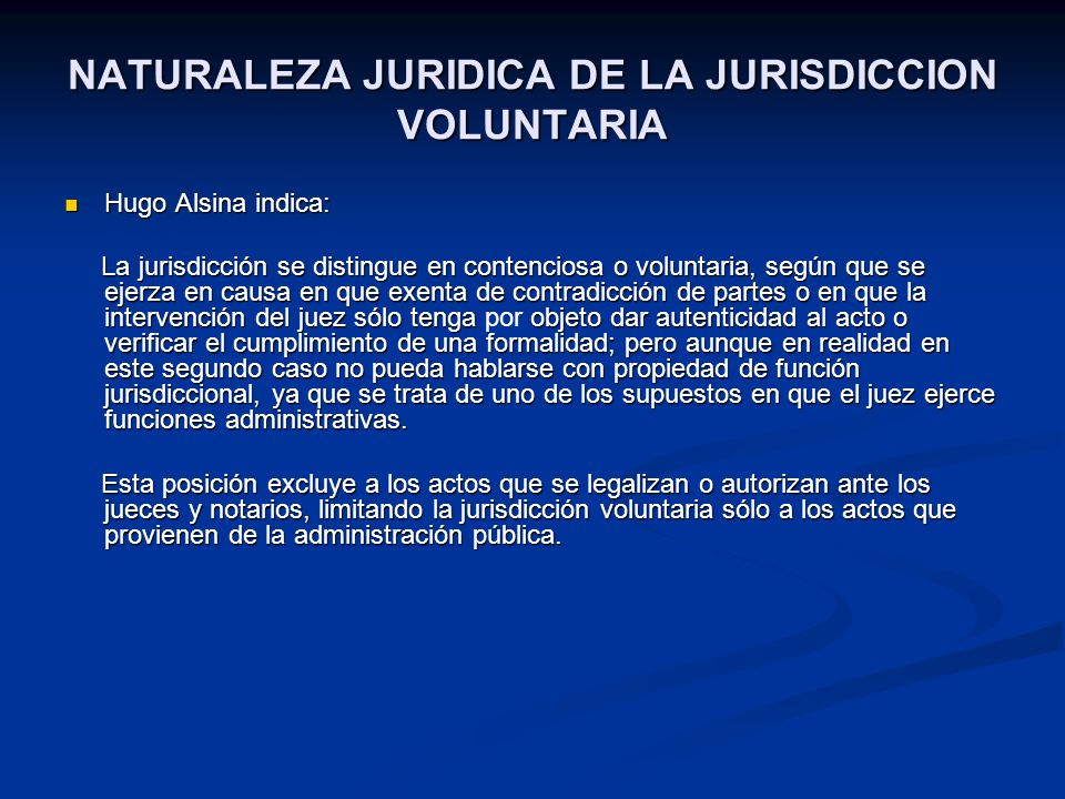 NATURALEZA JURIDICA DE LA JURISDICCION VOLUNTARIA