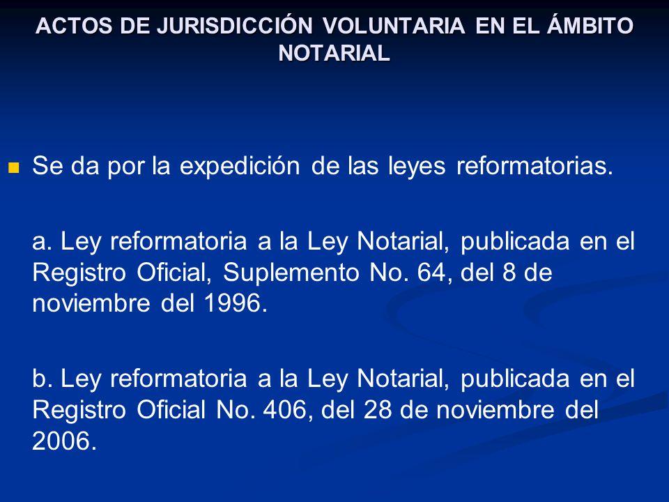ACTOS DE JURISDICCIÓN VOLUNTARIA EN EL ÁMBITO NOTARIAL