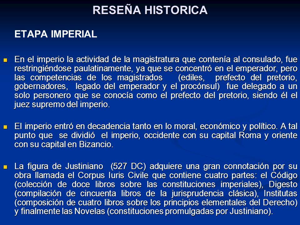 RESEÑA HISTORICA ETAPA IMPERIAL