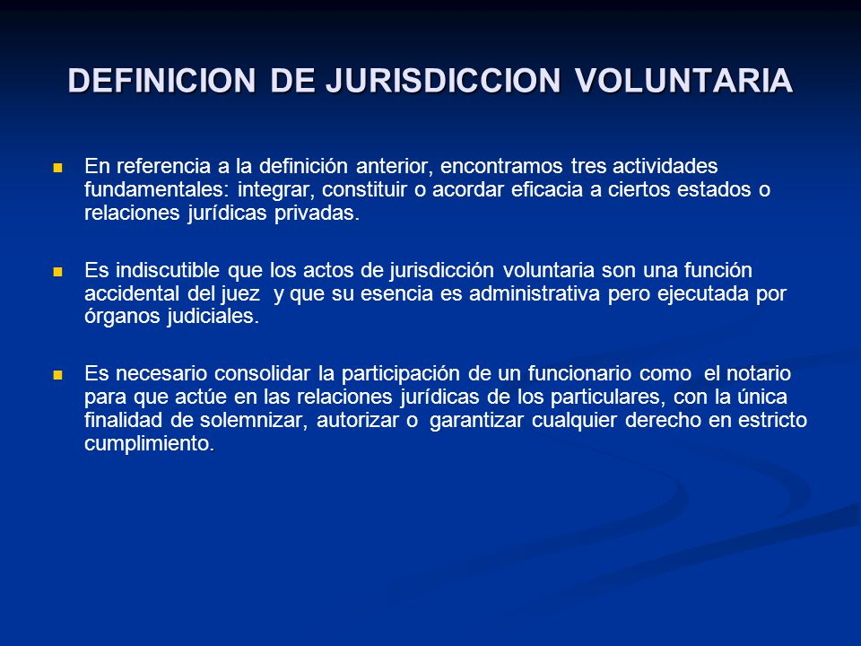 DEFINICION DE JURISDICCION VOLUNTARIA