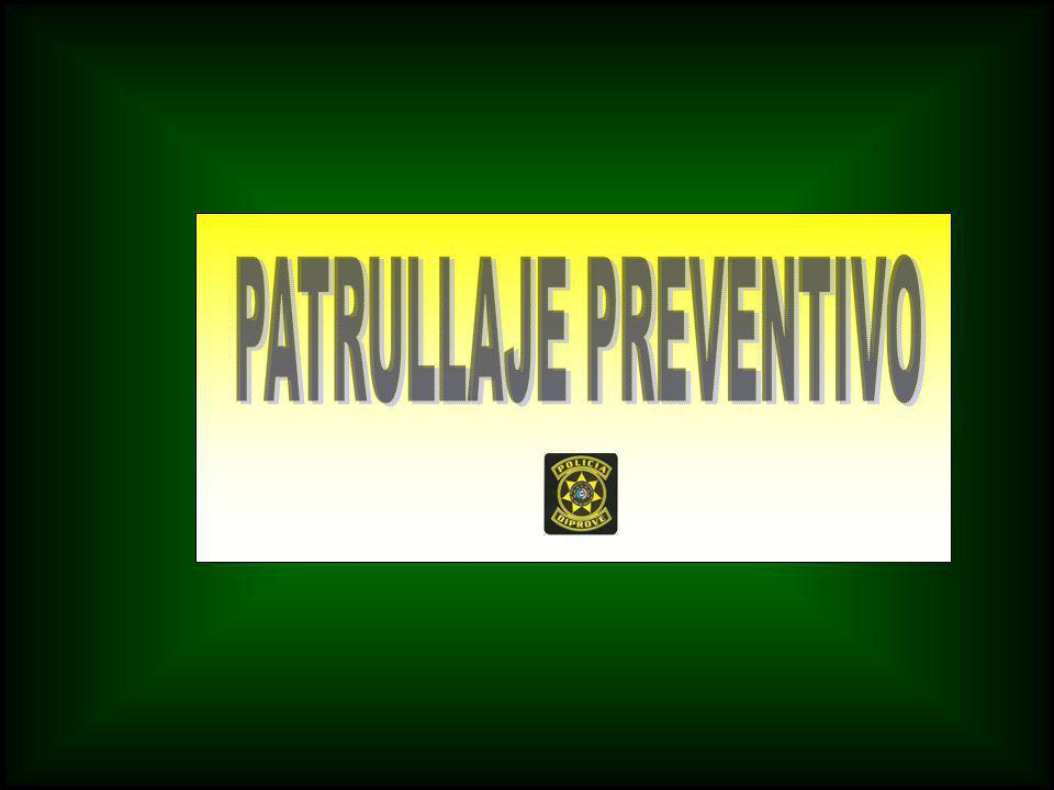 PATRULLAJE PREVENTIVO