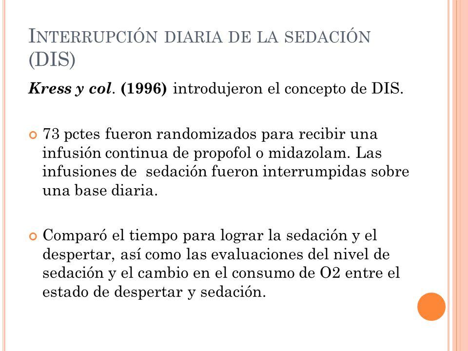 Interrupción diaria de la sedación (DIS)
