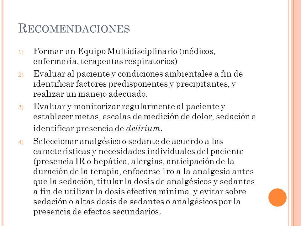 Recomendaciones Formar un Equipo Multidisciplinario (médicos, enfermería, terapeutas respiratorios)