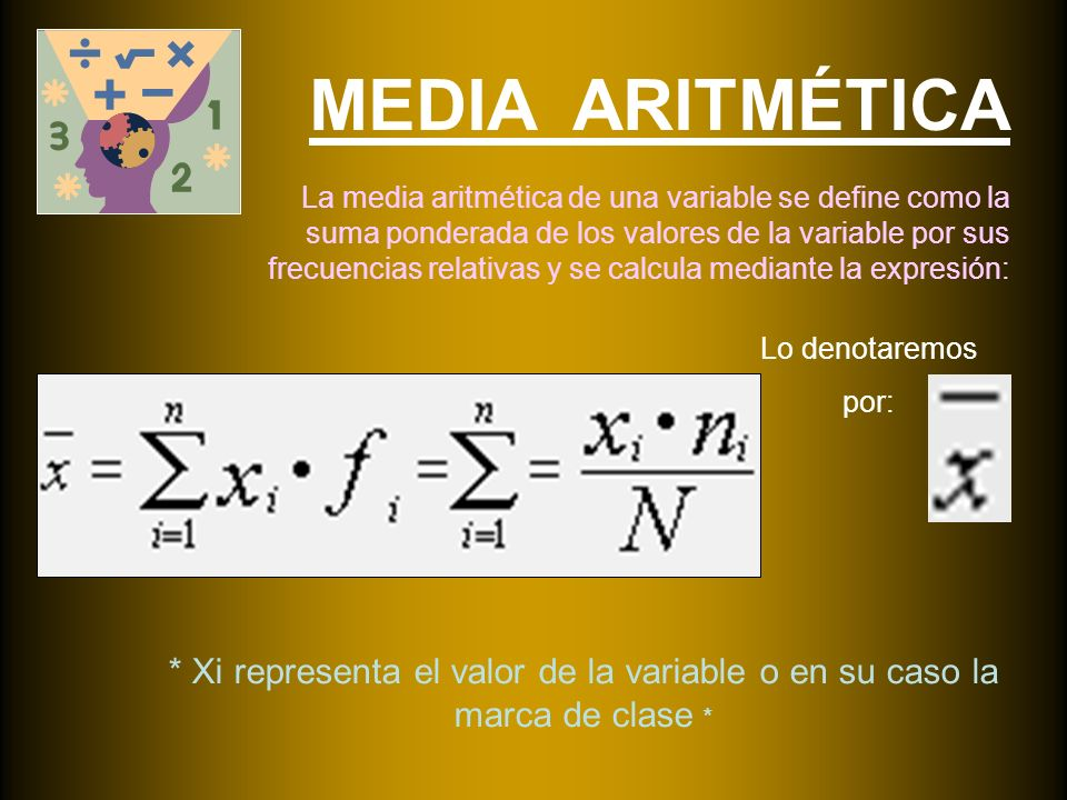 MEDIA ARITMÉTICA