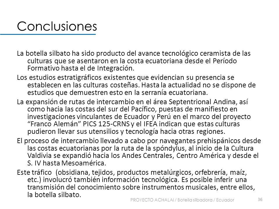 PROYECTO ACHALAI / Botella silbadora / Ecuador