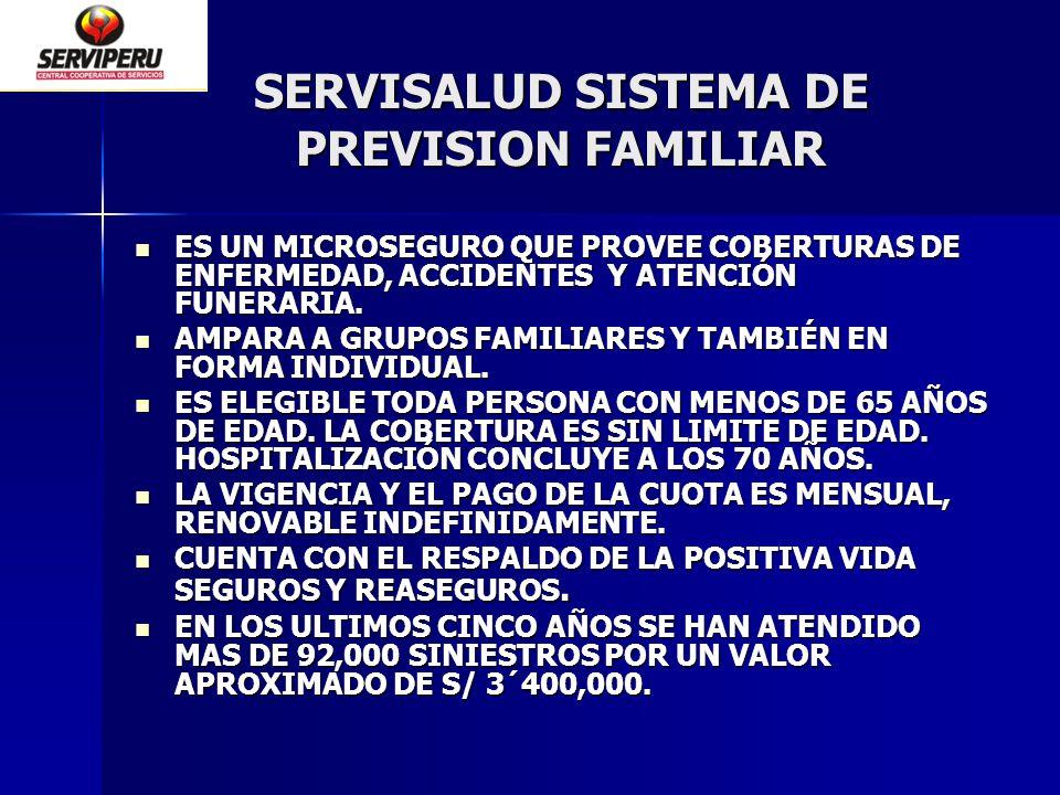 SERVISALUD SISTEMA DE PREVISION FAMILIAR