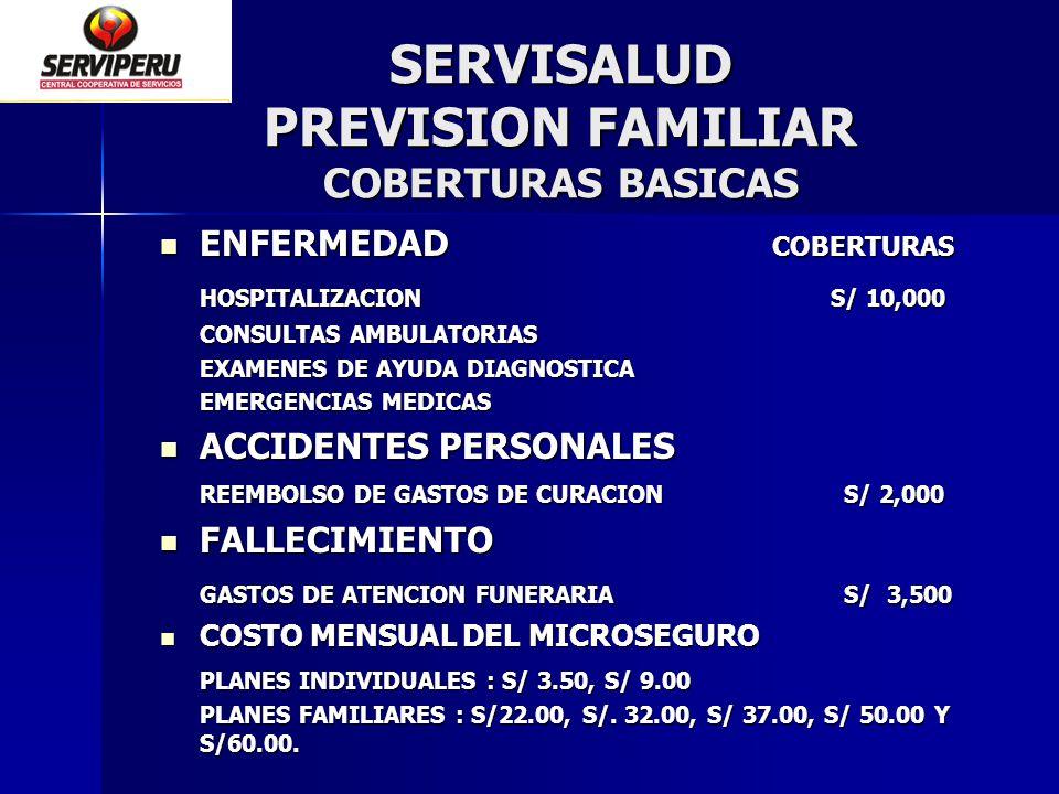 SERVISALUD PREVISION FAMILIAR COBERTURAS BASICAS
