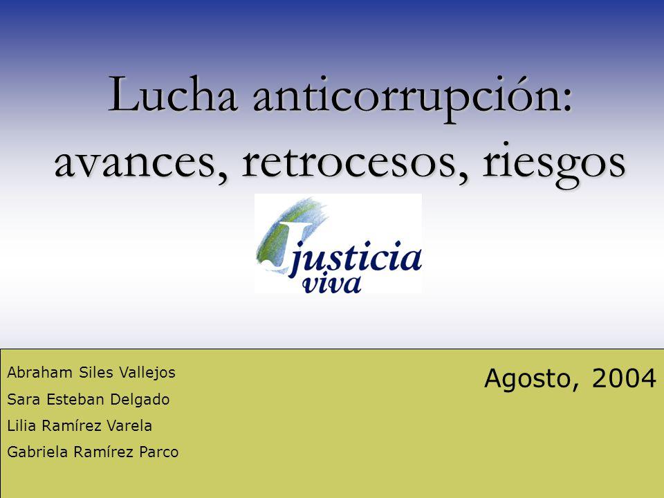Lucha anticorrupción: avances, retrocesos, riesgos